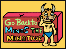 Click HERE to read Minos the Minotaur the online comic